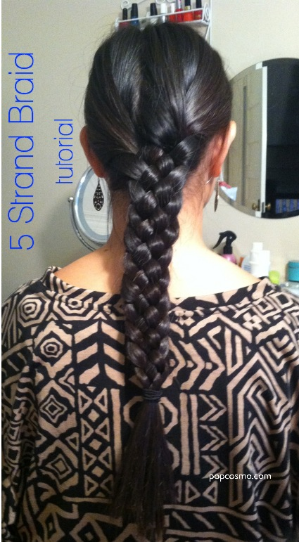 How To 5 Strand Braid Your Hair Popcosmo
