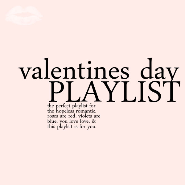 Valentine's Day Playlist | popcosmo