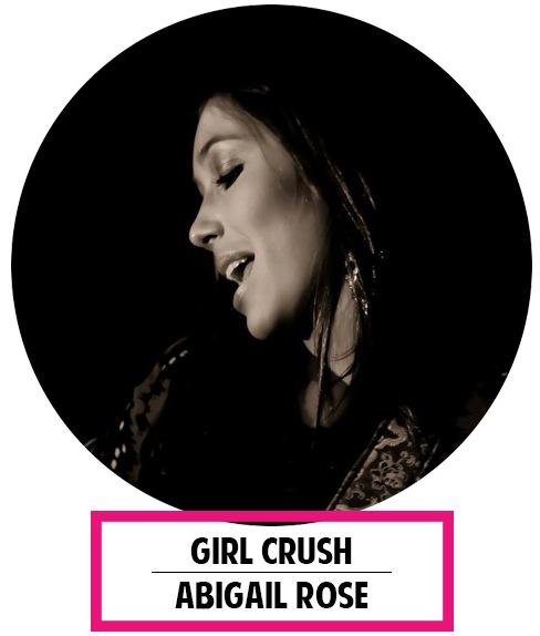 abigail rose girl crush