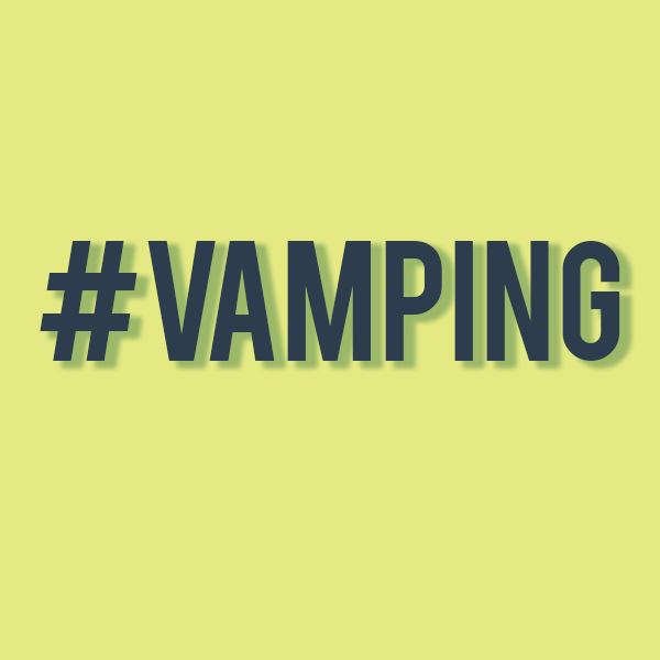 what is #vamping