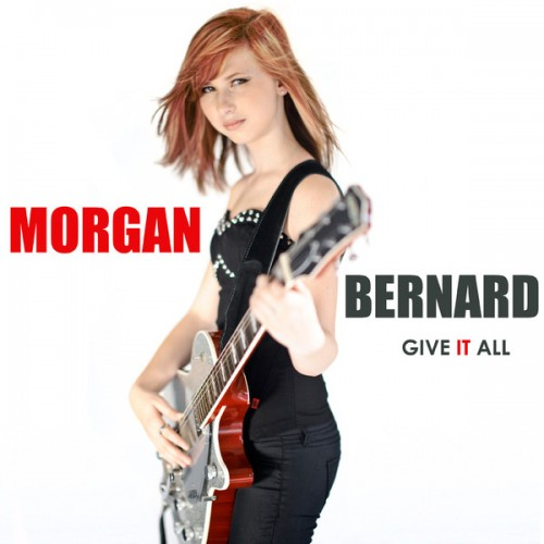 Morgan Bernard Give It All