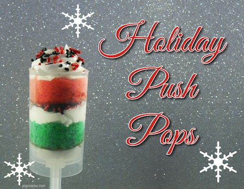 holiday push pops