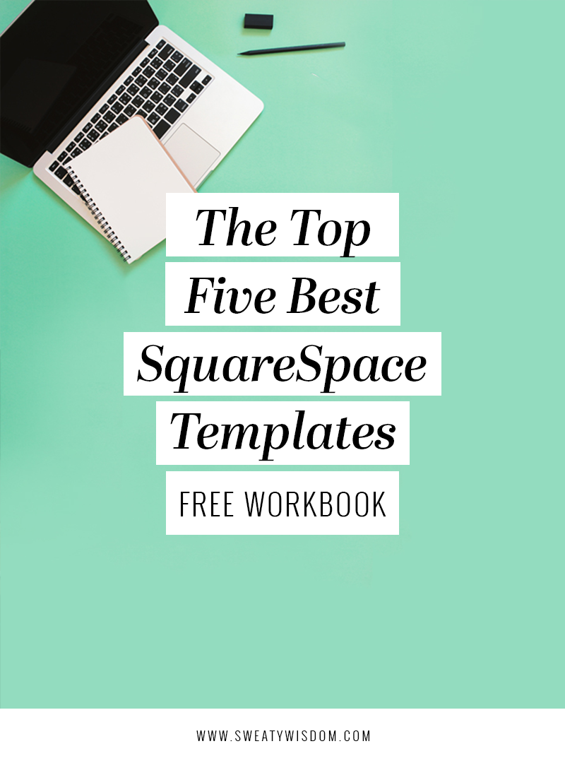 The Top 5 Best SquareSpace Templates - 2017 Guide - sweatywisdom.com