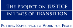 Project on Justice in Times of Transition