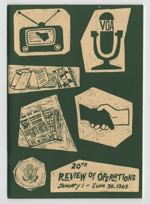 The Director of the USIA was required to submit a semi-annual review of operations. This is the cover for the first half of 1963. (Source: http://dca.lib.tufts.edu/features/murrow/exhibit/usia.html)