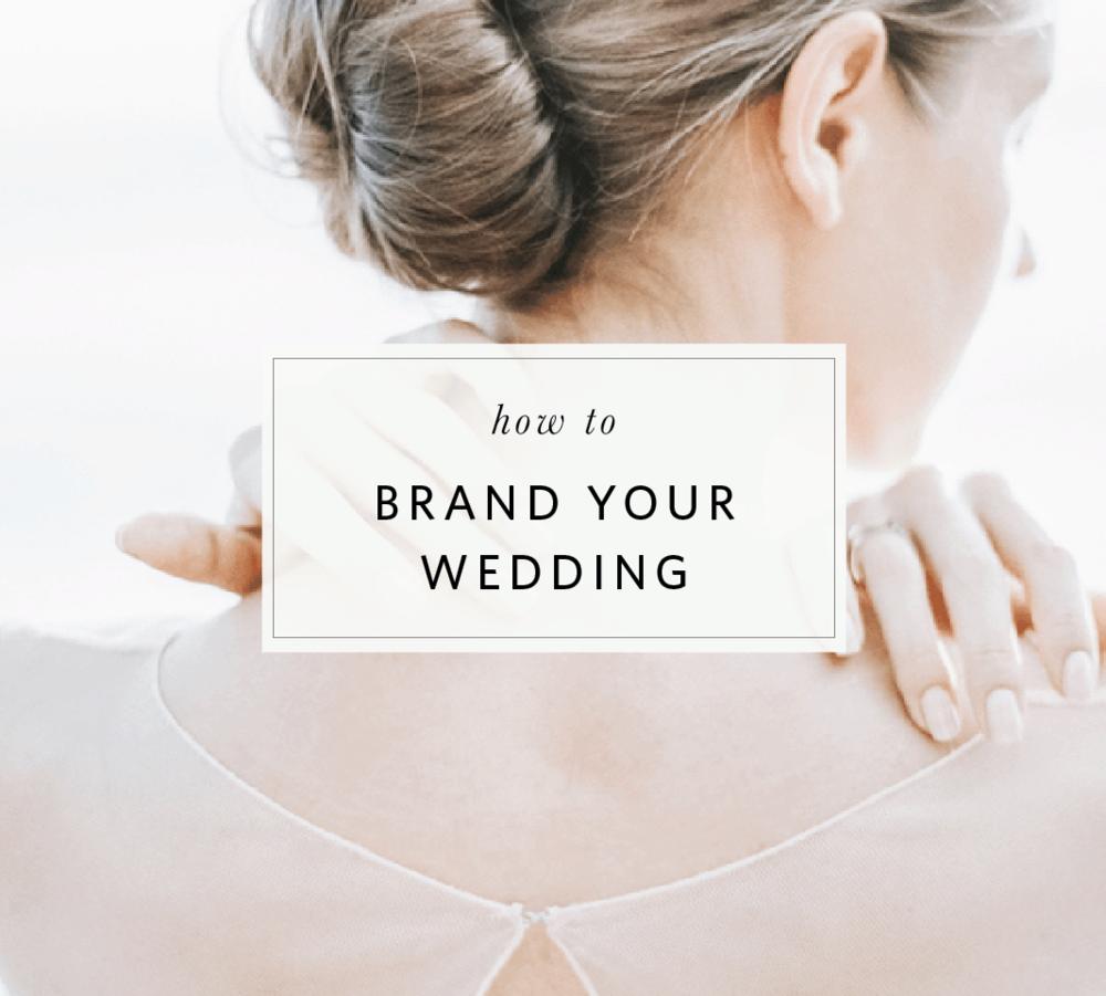 brand your weddingblog post 2.png