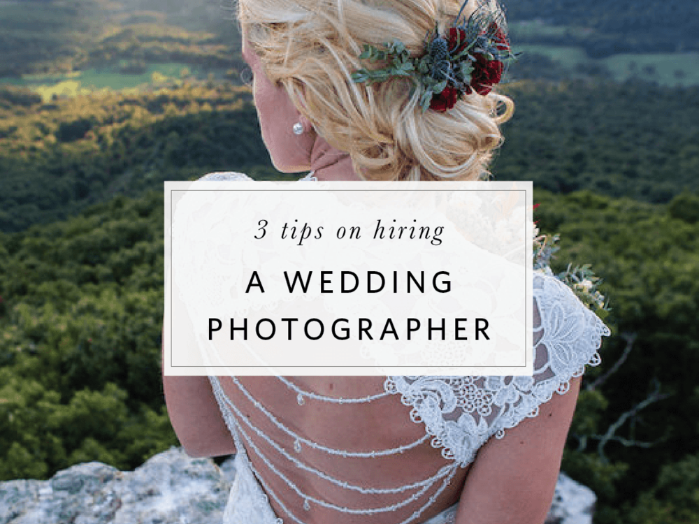 3 tips on hiring a wedding photographer blog post copy.png