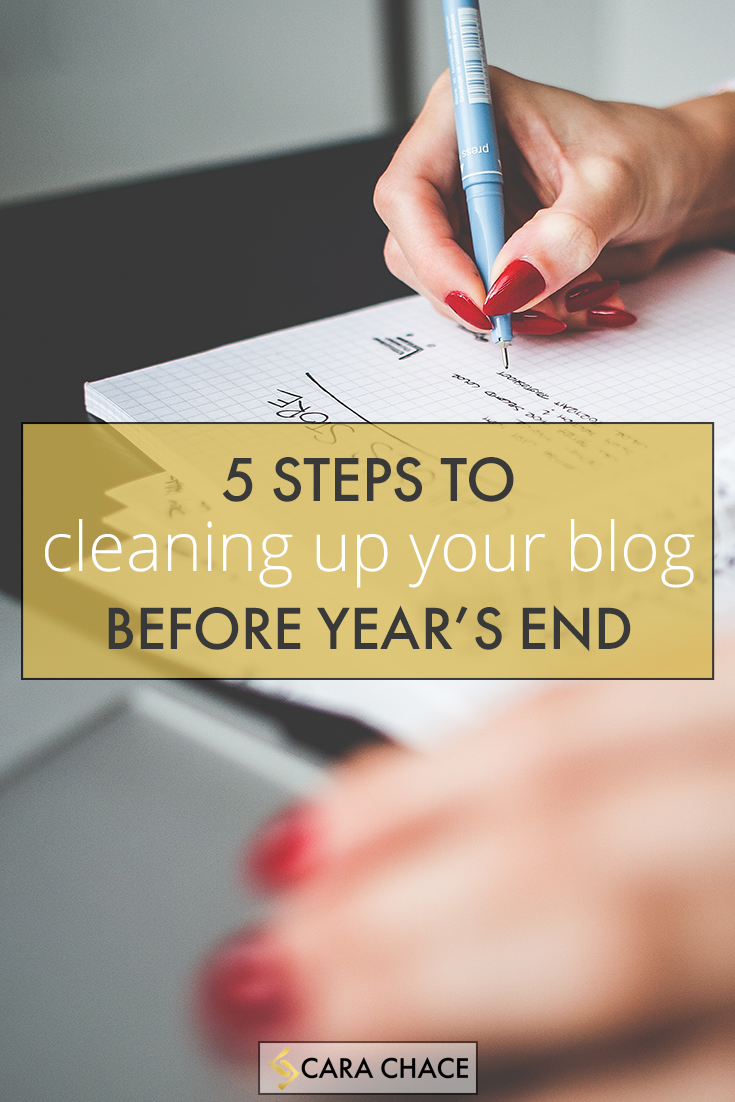 5 Steps to Cleaning Up Your Blog Before Year's End