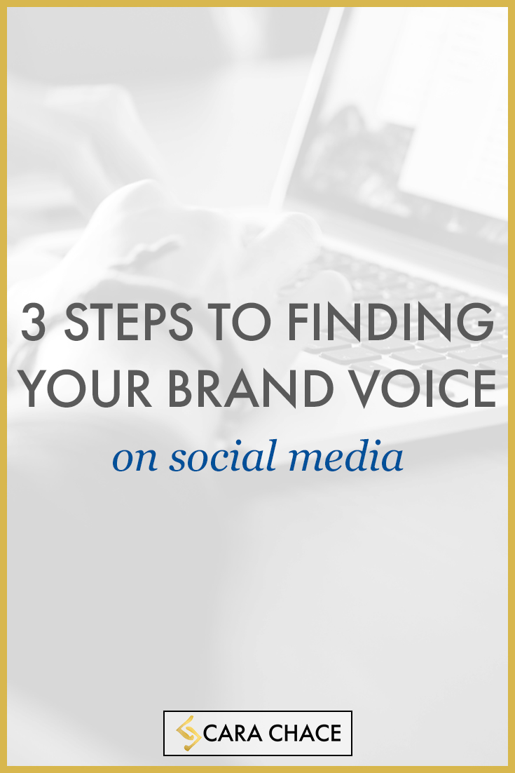 3 steps to finding your brand voice on social media - carachace.com