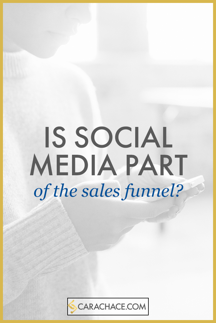is social media part of the sales funnel - carachace.com
