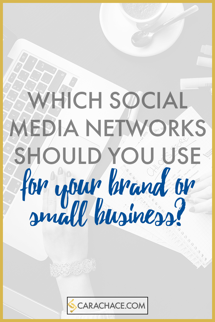 Which social media network should you use for your brand or business? carachace.com