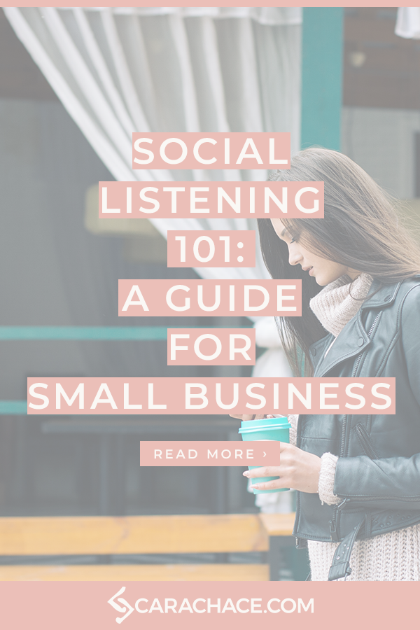 Social Listening 101 - A Guide For Small Business - carachace.com