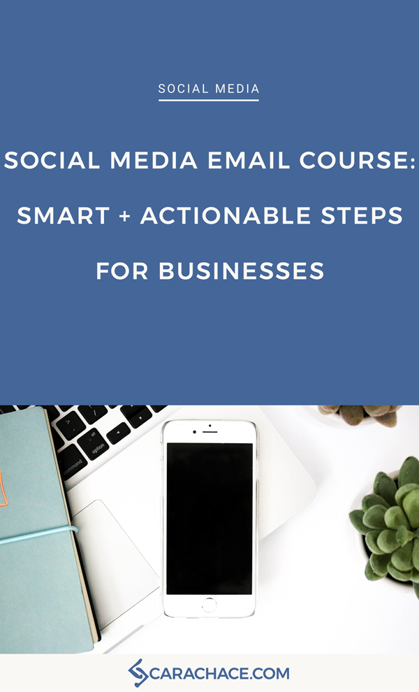 thumbnail-SOCIAL-MEDIA-EMAIL-COURSE-SMART-+-ACTIONABLE-STEPS-FOR-BUSINESSES.png