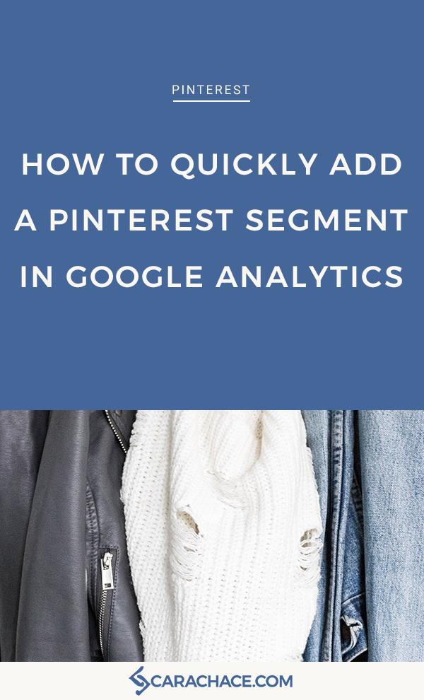 GA Pinterest Segment Blog image.png