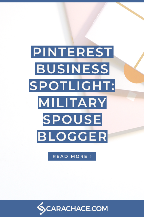 PinBizSpotlight Military Spouse Blogger.png