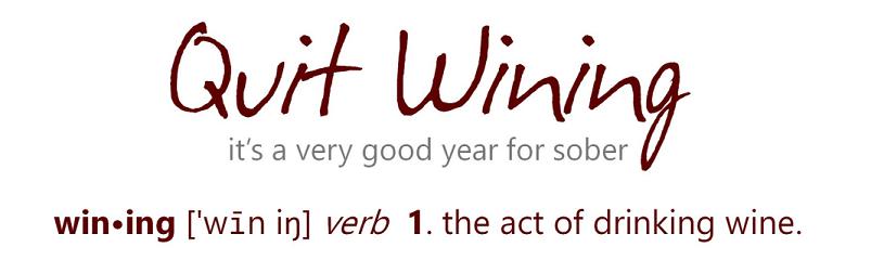 Quit Wining