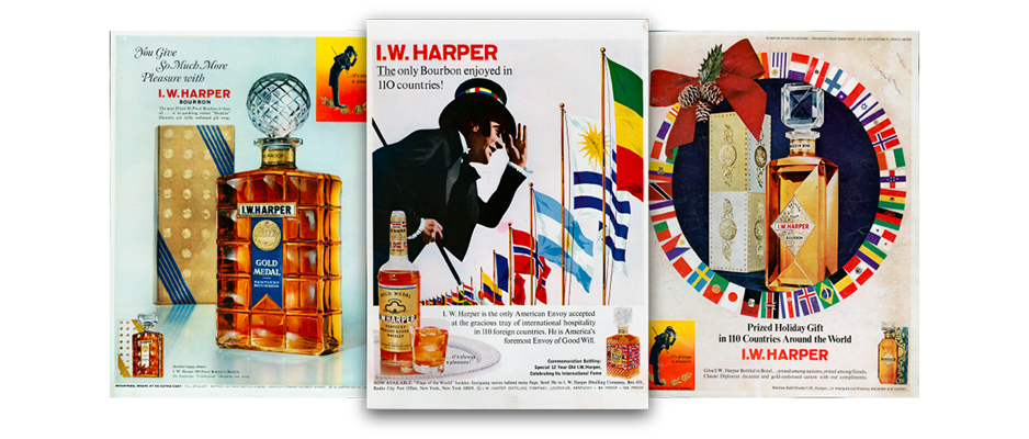 I.W. HARPER TRAVELS TO 110 COUNTRIES.