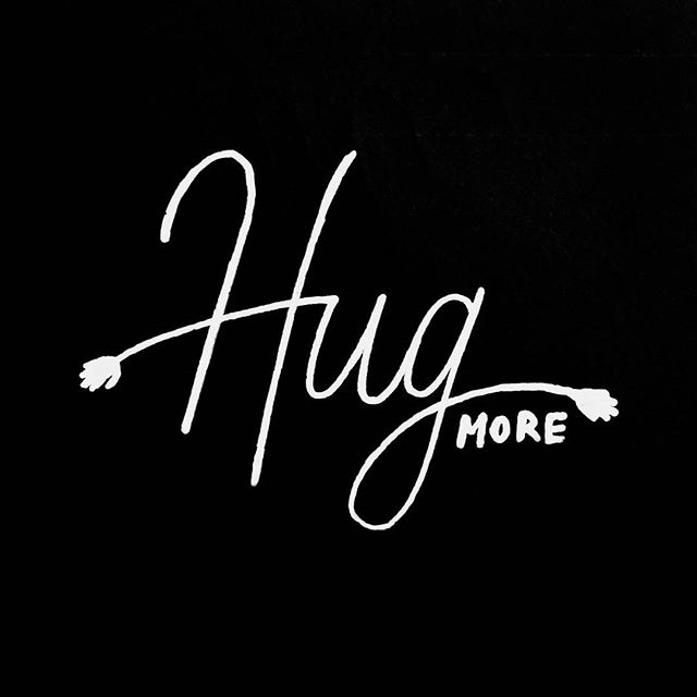 "No. 2: Hug More #40waystogivemorelife ""In every encounter we either give life or we drain it; there's no neutral exchange."" - Brennan Manning"