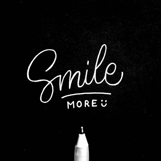 No. 1 Smile More. #40waystogivemorelife