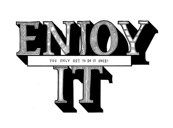 quote_enjoy_it.jpg