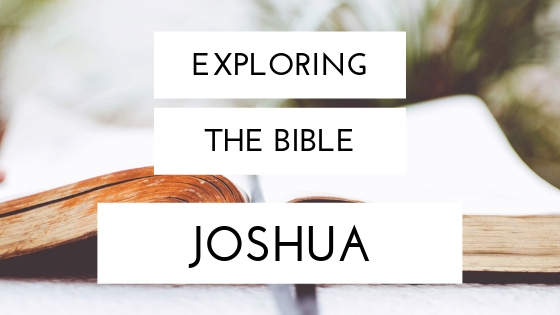 Exploring the Old Testament: Joshua