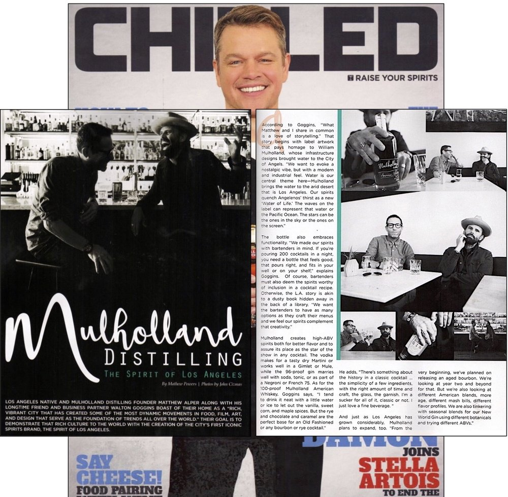 Mulholland Distilling: The Spirit of Los Angeles Chilled Magazine
