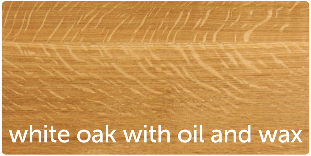 white oak with oil and wax