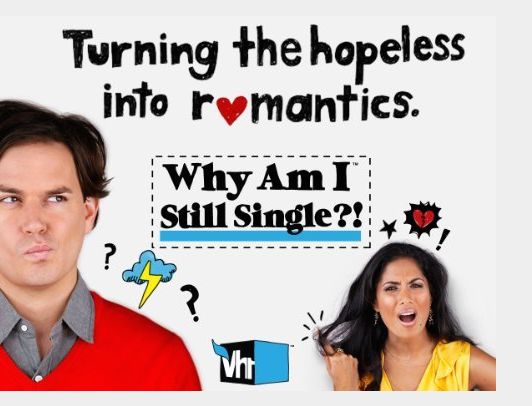 "CO-STAR ON VH1's ""Why Am I Single?!""  ""Why Am I Single?!"" is a show on VH1, and Montana had a co-star role playing one of the main character's dates."