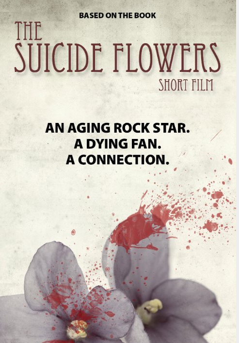 THE SUICIDE FLOWERS   I play the role of Anna, a hardcore roadie who is Bunny's (lead female) go-to girl. This short film is based on the novel, and the story is amazing.