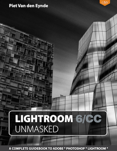 Lightroom 6/CC Unmasked. A Complete Guidebook to Adobe Photoshop Lightroom. Available as a PDF eBook from www.craftandvision.com