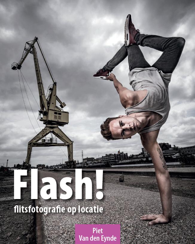 Flash! Flitsfotografie op locatie. 240 pagina's leren je alles over werken met je flitser op en los van de camera. Beschikbaar als gedrukt boek en PDF eBook. Meer info.