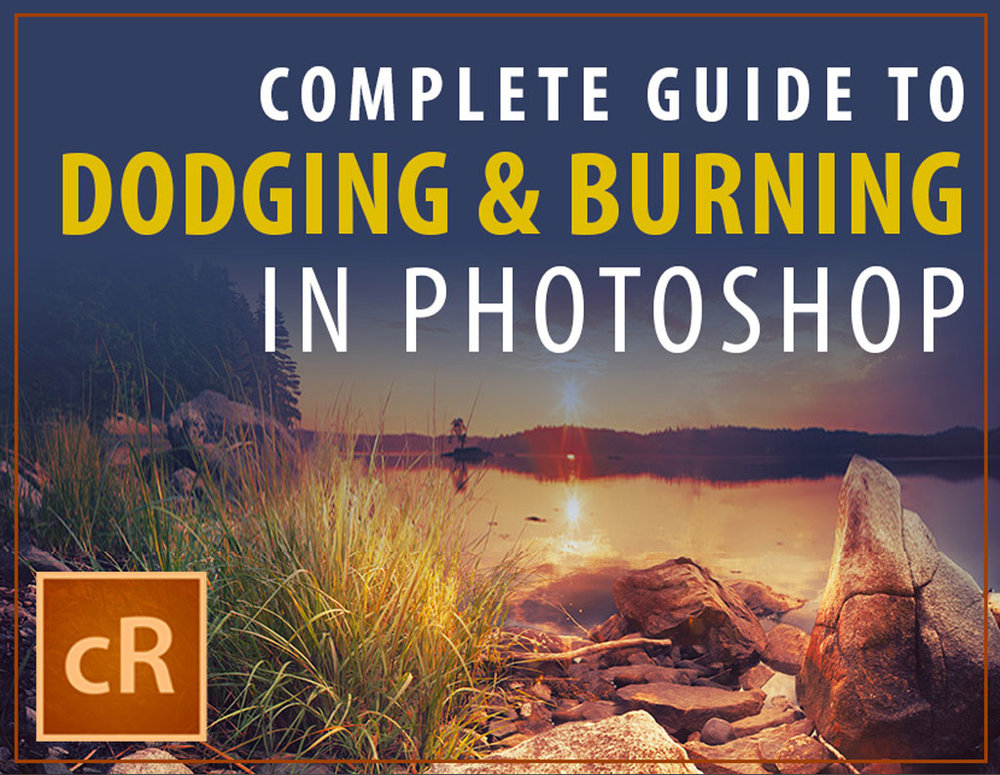 complete-guide-to-dodge-burn-photoshop.jpg