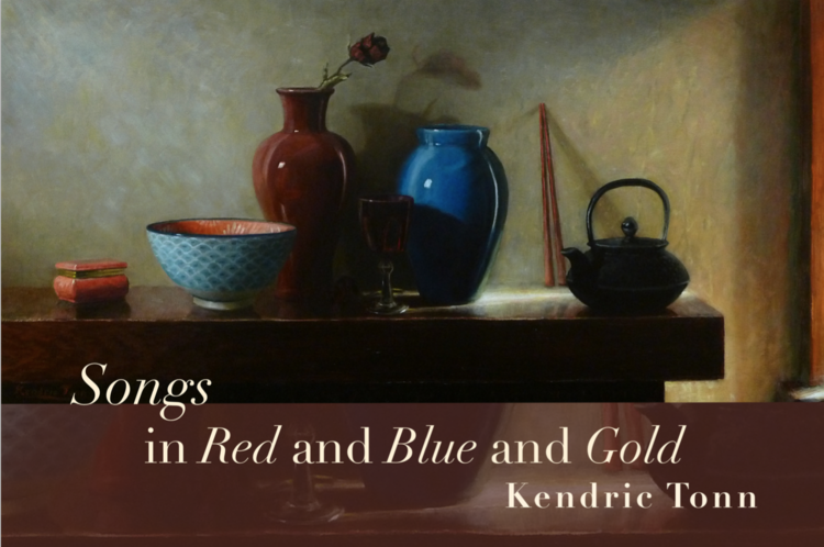 Kendrick Tonn - Songs in Red and Gold