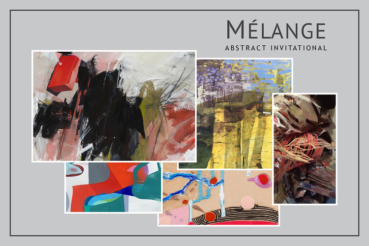 Mélange, Abstract Invitational