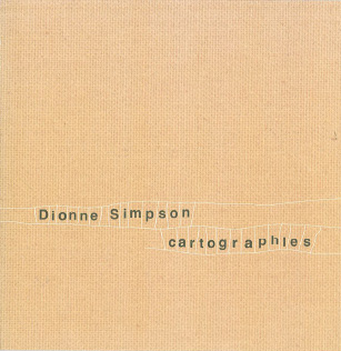 Dionne Simpson: Cartographies