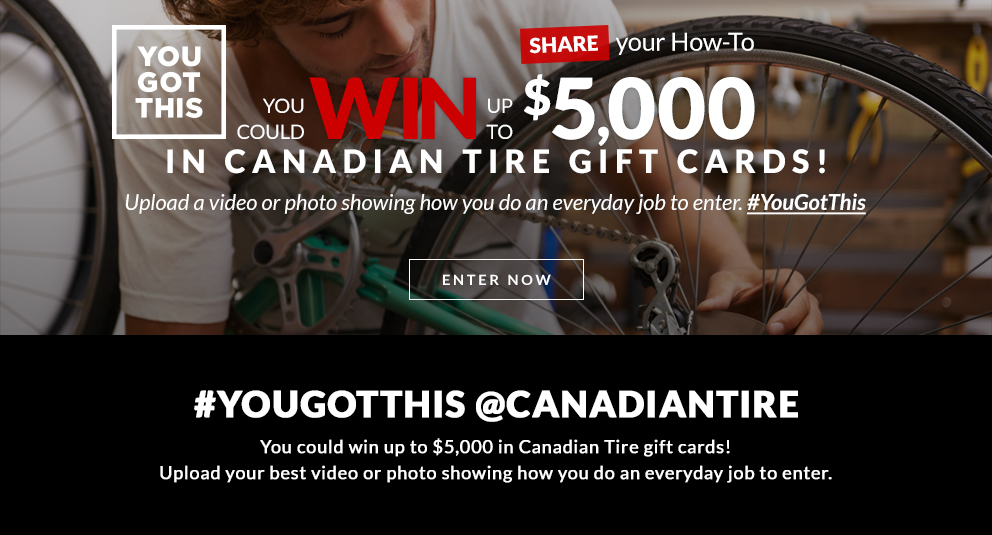you-got-this-contest-canadian-tire.png