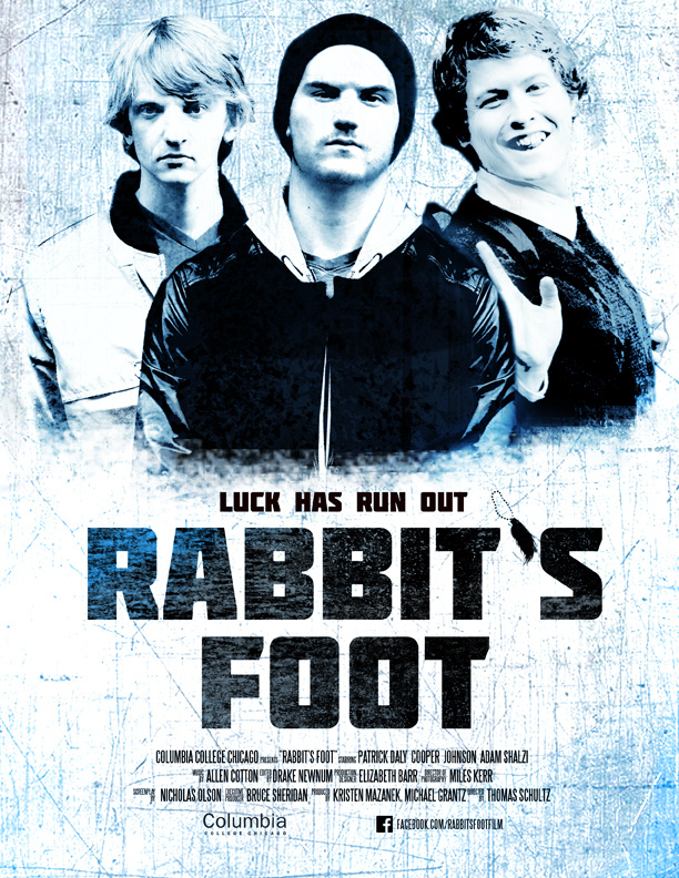 "Film:  ""Rabbit's Foot""  The three protagonists are the focal point of this poster. Although the poster reads as serious with bits of action, there's a hint of humor."