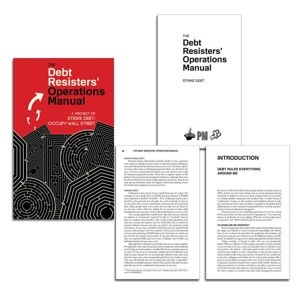 Strike Debt,  The Debt Resisters' Operations Manual . Brooklyn, NY: Common Notions/PM Press.