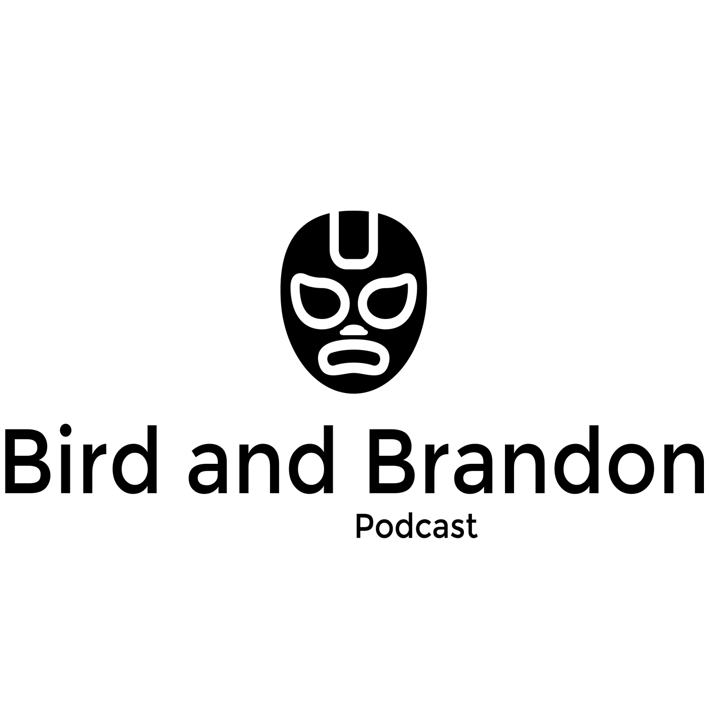 Bird and Brandon Podcast
