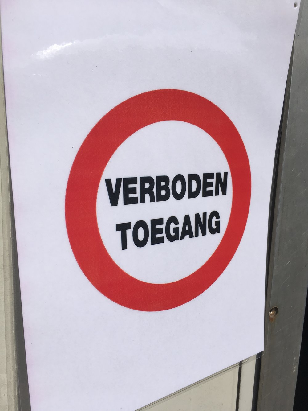 This sign must only be for Dutch visitors!