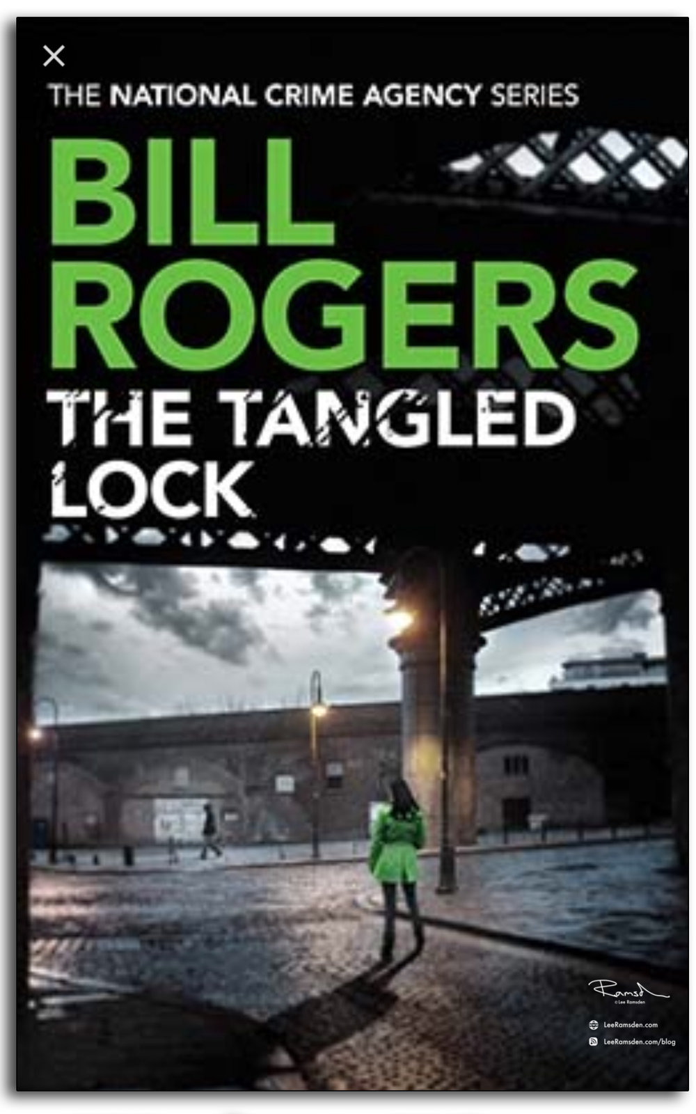 Bill Rogers, the tangled lock, national crime agency, lee ramsden