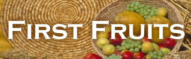 First Fruits banner