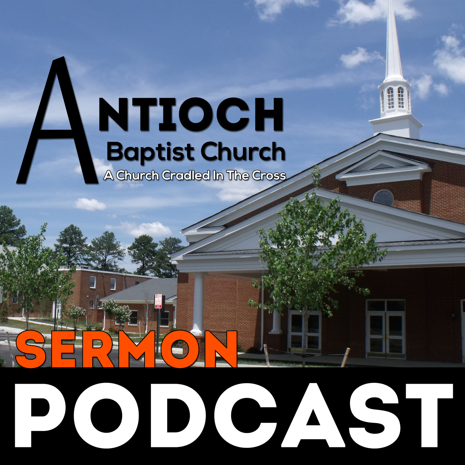 Antioch Podcast - Antioch Baptist Church