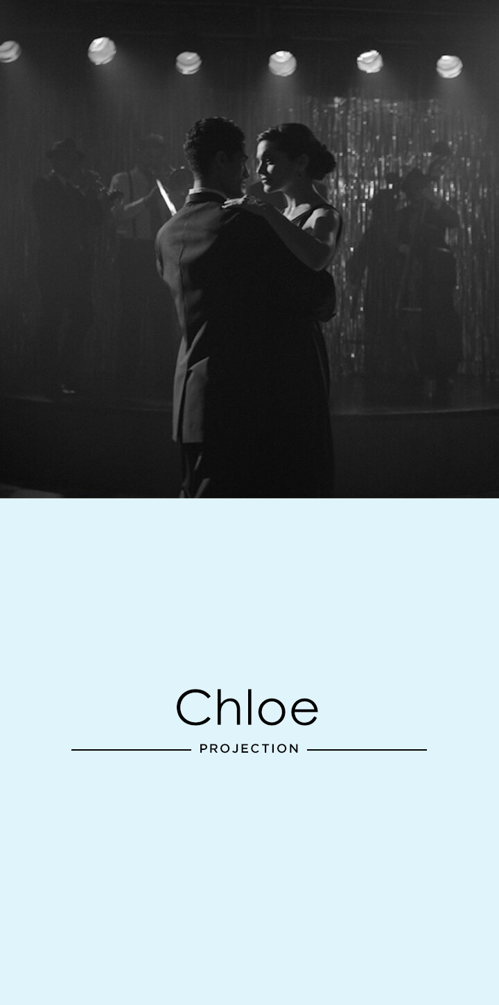 Chloe - Projection