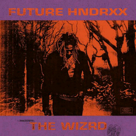 FUTURE-THE WIZRD - CLICK HERE FOR PLAYLIST
