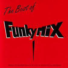 FUNKYMIX VOL 16-25.ZIP - CLICK HERE FOR PLAYLIST