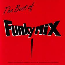 FUNKYMIX VOL007-015.ZIP - CLICK HERE FOR PLAYLIST