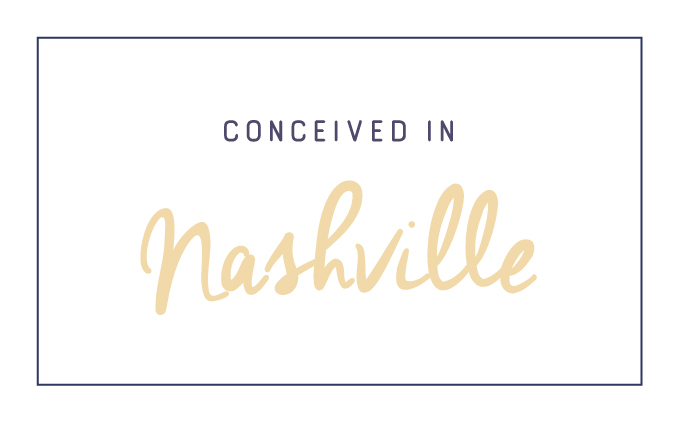 Conceived in Nashville, TN