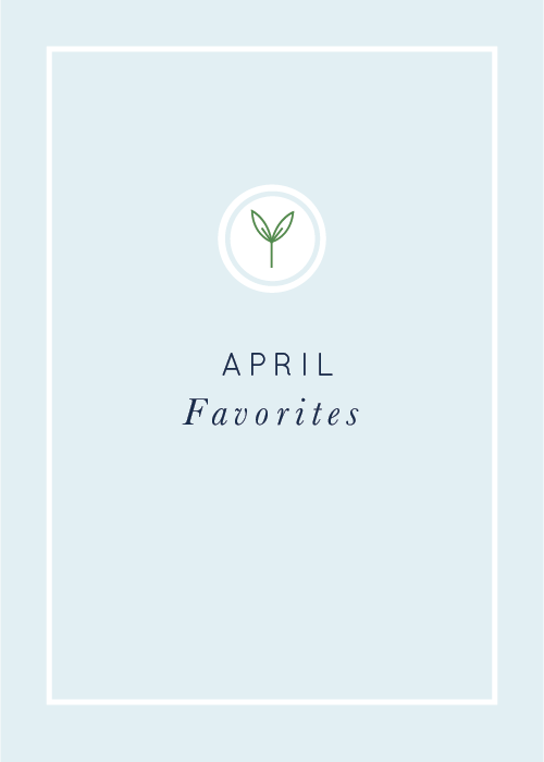 April Favorites realfoodwholelife.com