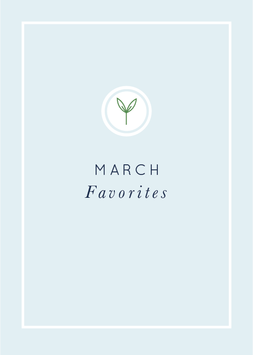 March Favorites realfoodwholelife.com